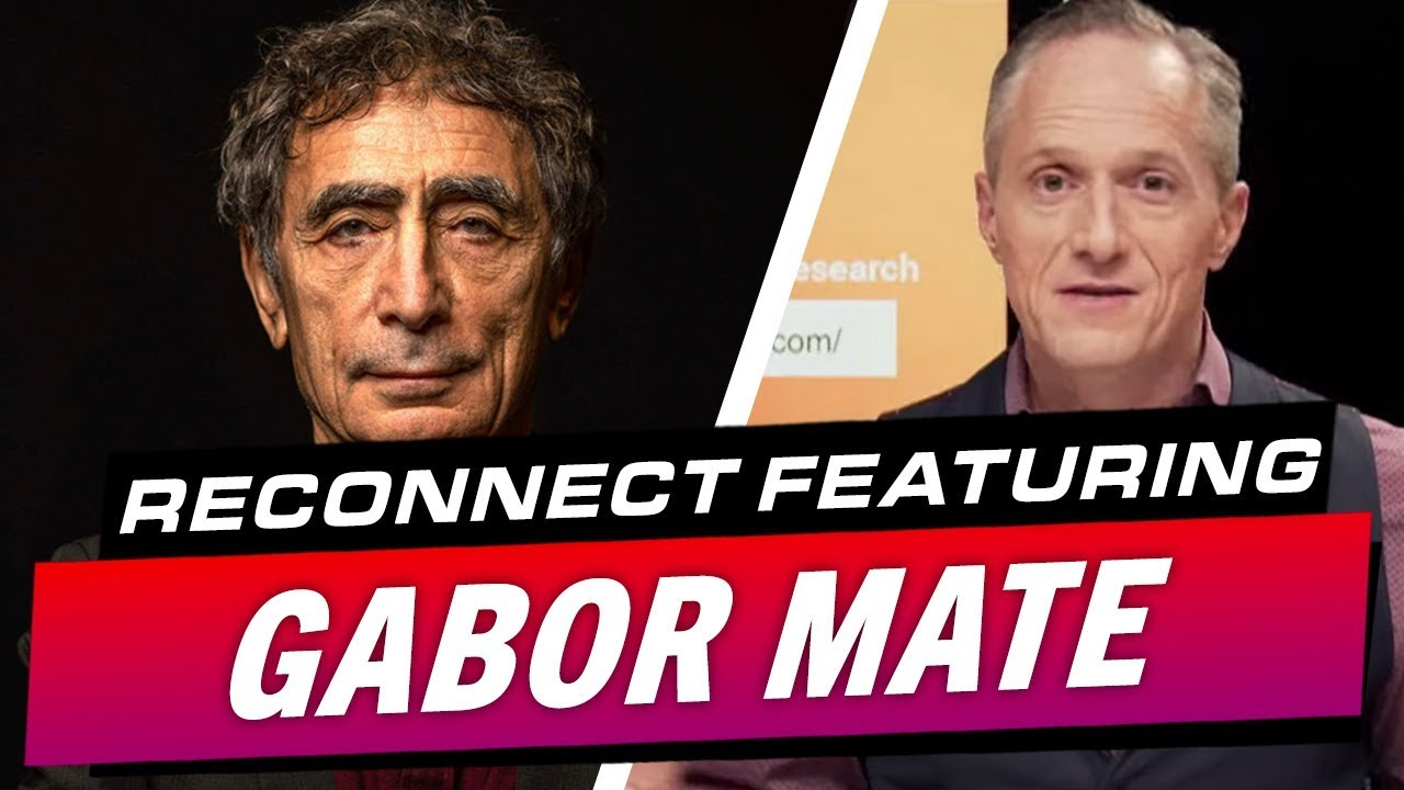 London Real's Documentary ReConnect Featuring Gabor Maté - Brian Rose's Real Deal