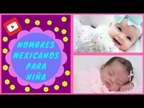 Nombres mexicanos nombres mexicanos para ni as youtube for Nombres de nina griegos