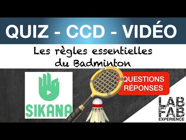 Quiz - CCD - Badminton - Les règles essentielles pour débuter