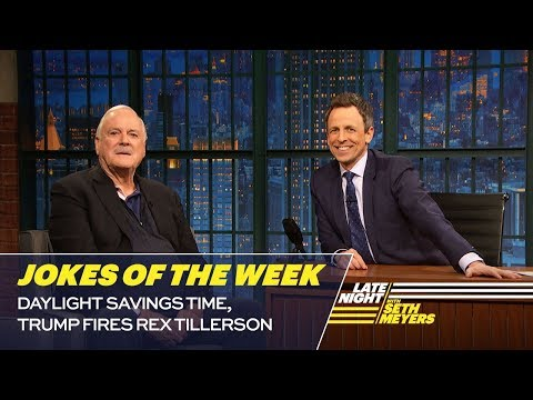 Seth's Favorite Jokes of the Week: Daylight Savings Time, Trump Fires Rex Tillerson