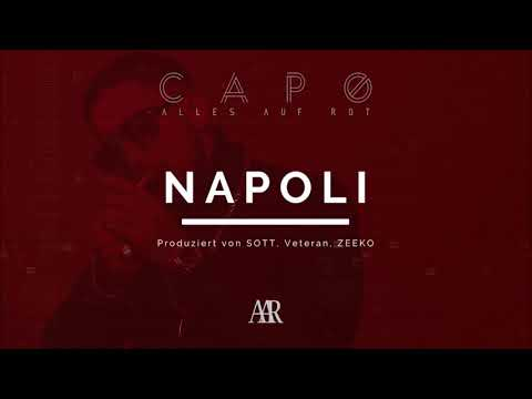 CAPO - NAPOLI (prod. von SOTT, Veteran & Zeeko) [Official Audio]