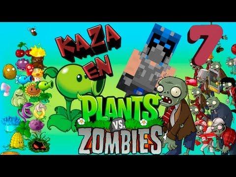 Plantas Vs Zombies Ep.7 La Podadora Nos Salvo Xp By:kaza