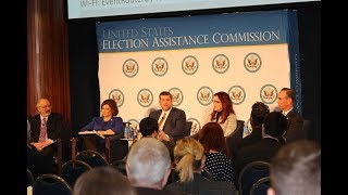 2018 EAC Summit - Election Security: Solutions and Opportunities