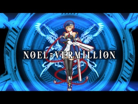 Part 1 - Noel=Vermillion arcade mode gameplay (BlazBlue Calamity Trigger Portable) | PPSSPP |
