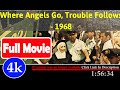 Where Angels Go Trouble Follows! (1968) | 97649 *FuII* yhlwhc