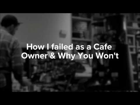 How I failed as Cafe Owner (and Why You Won't)   smART School