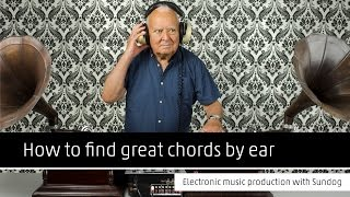 How to find great chords by ear: Electronic music production with Sundog