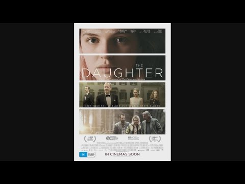 The Daughter    2017