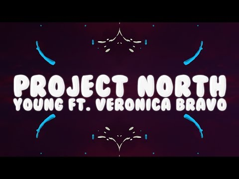 Project North, GLDN - Young (Lyrics) ft. Veronica Bravo 🎵