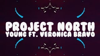 Project North, GLDN - Young (Lyrics) ft. Veronica Bravo ????