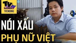 Khoa Pug nói xấu phụ nữ Việt khiến nữ YouTuber Việt tại Hàn tức giận