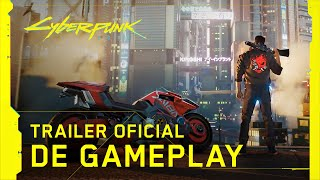 Cyberpunk 2077 - Trailer Oficial de Gameplay