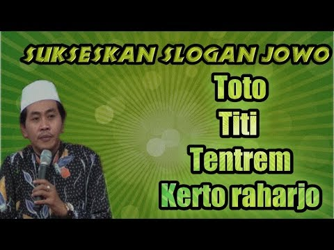 Lucu jargon Jowo Toto,Titi,Tentrem,Kerto Raharjo KH Anwar Zahid Terbaru