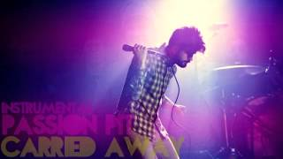 Passion Pit - Carried Away (Instrumental)