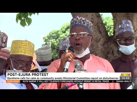 Ejurahene calls for calm as community awaits Ministerial Committee report - Adom TV News (21-7-21)