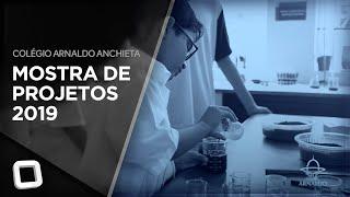 Mostra de Projetos 2019 - Colégio Arnaldo Anchieta