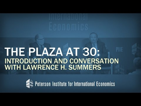 The Plaza at 30: Introduction and Conversation with Lawrence H. Summers