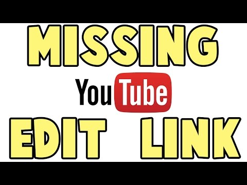 Youtube Edit Links Option Missing  [Resolved]