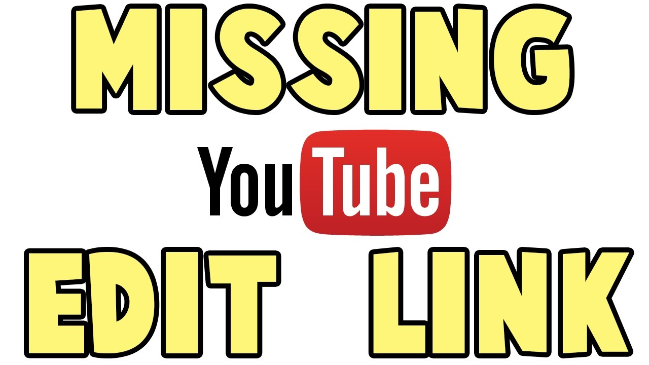 18e3331daf39 Youtube Edit Links Option Missing  Resolved  - YouTube