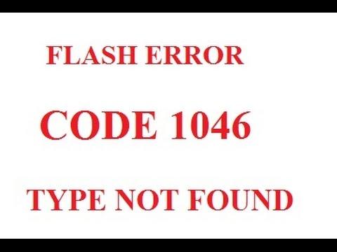 Flash Error Code 1046 Type Not Found
