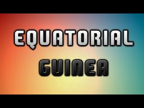 Equatorial Guinea | Interesting Facts | Only Spanish Speaking Nation in Africa
