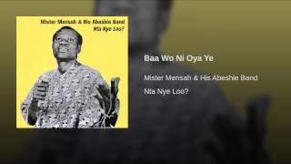 Baa Wo Ni Oya Ye