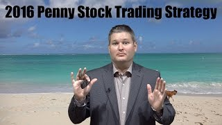 2016 Penny Stock Trading Strategy