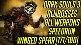DS3 Every Weapon Every Boss Speedrun (Winged Spear) (171/180)