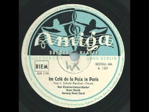Im Café de la paix in Paris  René Carol, Hans Busch & sein Kammerorchester
