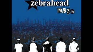 Watch Zebrahead Over The Edge video