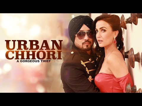 Dilbagh Singh: Urban Chhori Feat Elli Avram,...