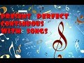 Present Perfect Continuous with popular songs