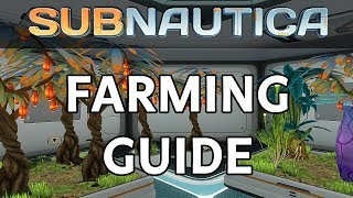 Subnautica | How To Start Farming Guide 2017 - Use Growbeds & Seeds to Grow Food