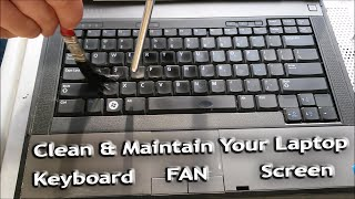 (:HowTo:) Properly Clean & Maintain Your Laptop ~Blow-Out the Dust & Clean the Keyboard/Screen/Fan