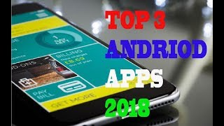 TOP 3 AMAZING ANDRIOD APPS MUST INSTALL 16 MAR 2018