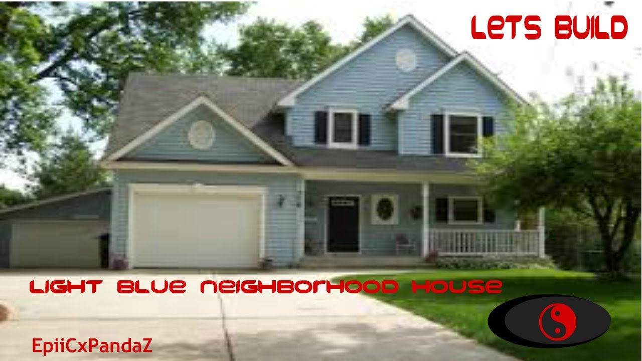 Nice Neighborhood House Tutorial