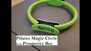 Prosperity Bee Pilates Magic Circle- Product Review