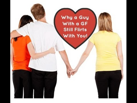 Signs A Guy With A Girlfriend Likes You
