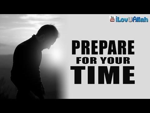 Prepare For Your Time ᴴᴰ   Bilal Assad