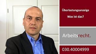 Überlastungsanzeige an den Arbeitgeber - Was ist das? | Fachanwalt Alexander Bredereck