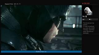 Batman Arkham Knight Live Stream
