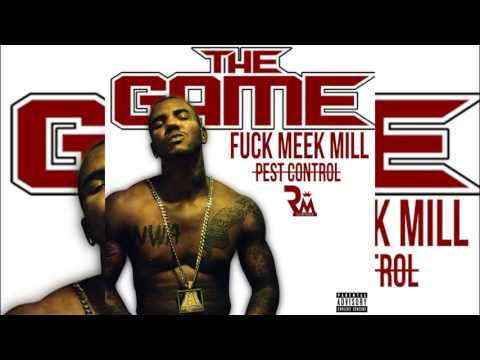 The Game - Pest Control (Meek Mill Diss) Ft Drake (Remix)