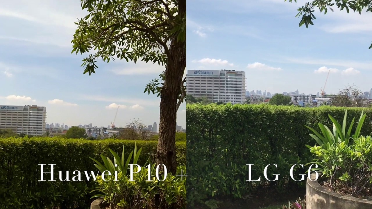 LG G6 vs HUAWEI P10 PLUS REAR CAMERA TEST