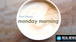 Real News Monday Morning 3.26.18