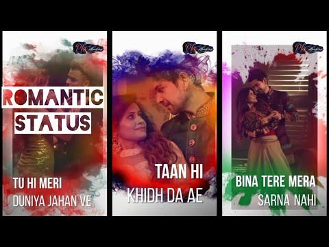 Tu Hi Meri Duniya Jahaan Ve || Full Screen WhatsApp Status