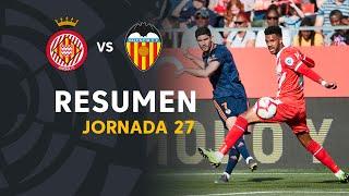 Resumen de Girona FC vs Valencia CF (2-3)