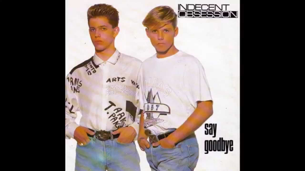 "An Indecent Obsession 1985 indecent obsession – ""say goodbye"" (australia melodian) 1989"