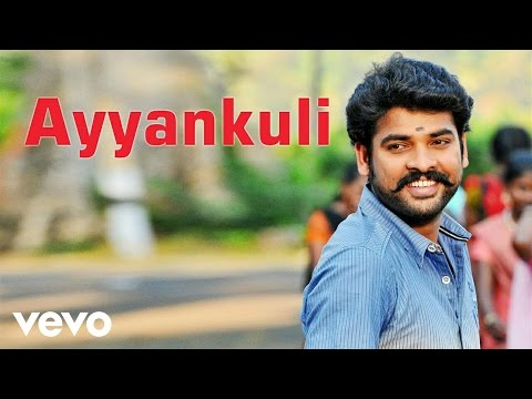 Anjala - Ayyankuli Video | Vimal, Nandhita | Gopi Sundar
