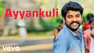 Anjala - Ayyankuli Video   Vimal, Nandhita   Gopi Sundar
