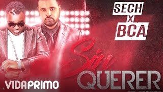 Sech - Sin Querer ft. BCA [Official Audio]